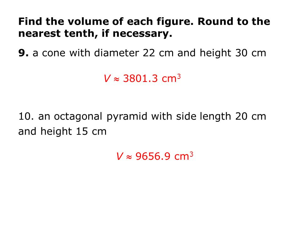 Find the volume of each figure