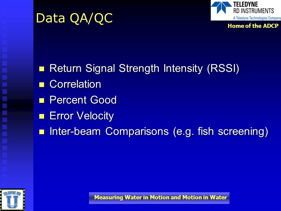Data QA/QC Return Signal Strength Intensity (RSSI) Correlation