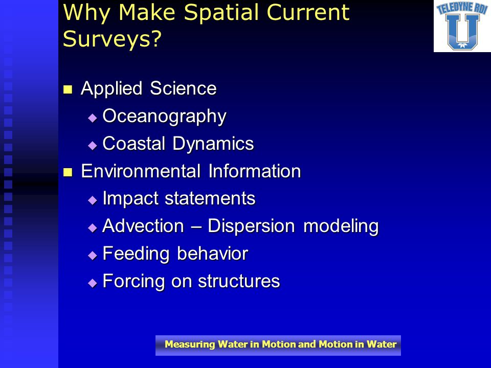 Why Make Spatial Current Surveys