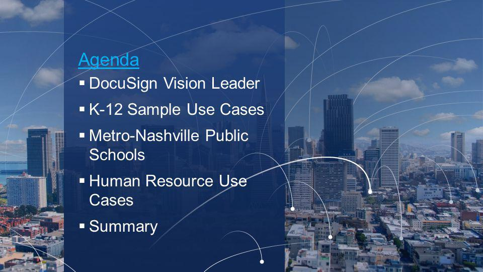Agenda DocuSign Vision Leader K-12 Sample Use Cases