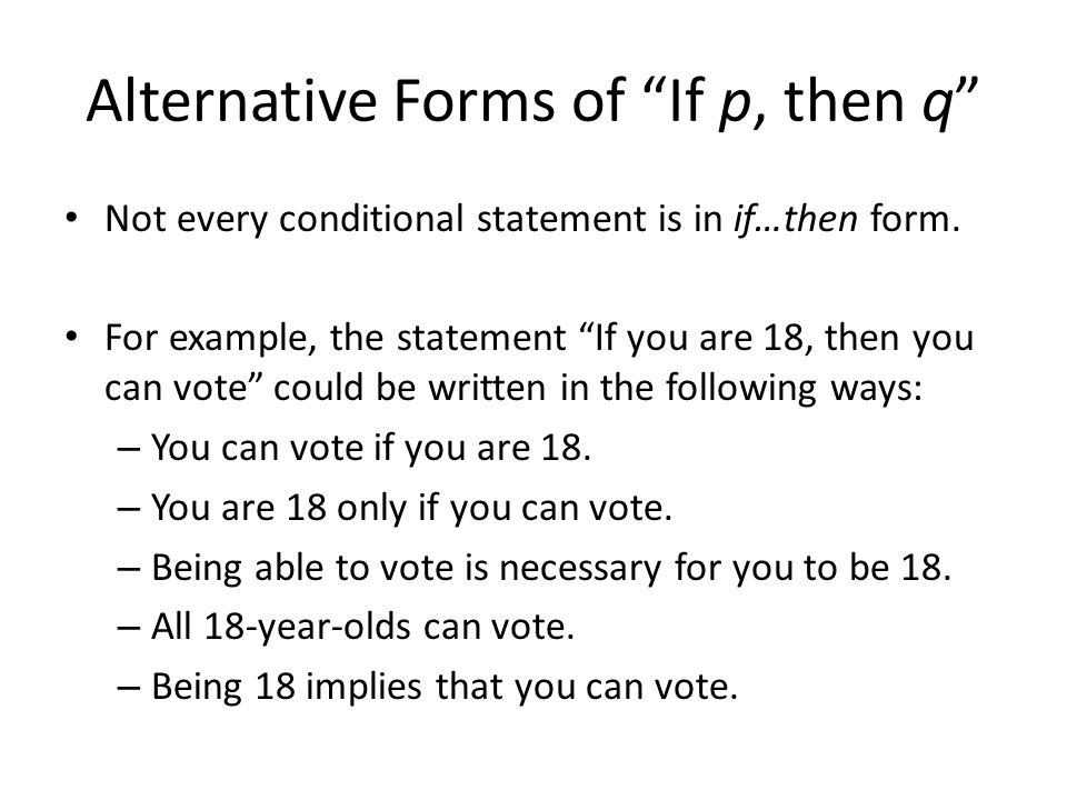 Alternative Forms of If p, then q