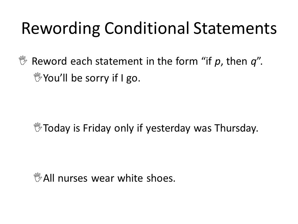 Rewording Conditional Statements