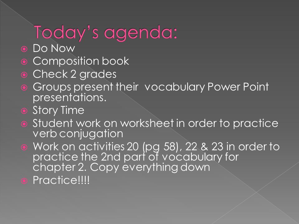 Today's agenda: Do Now Composition book Check 2 grades