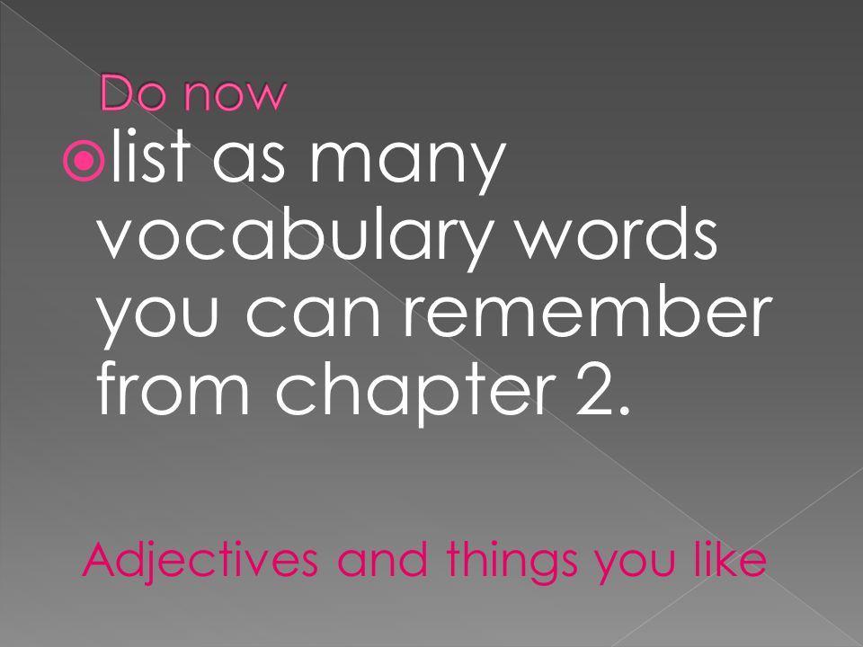 list as many vocabulary words you can remember from chapter 2.