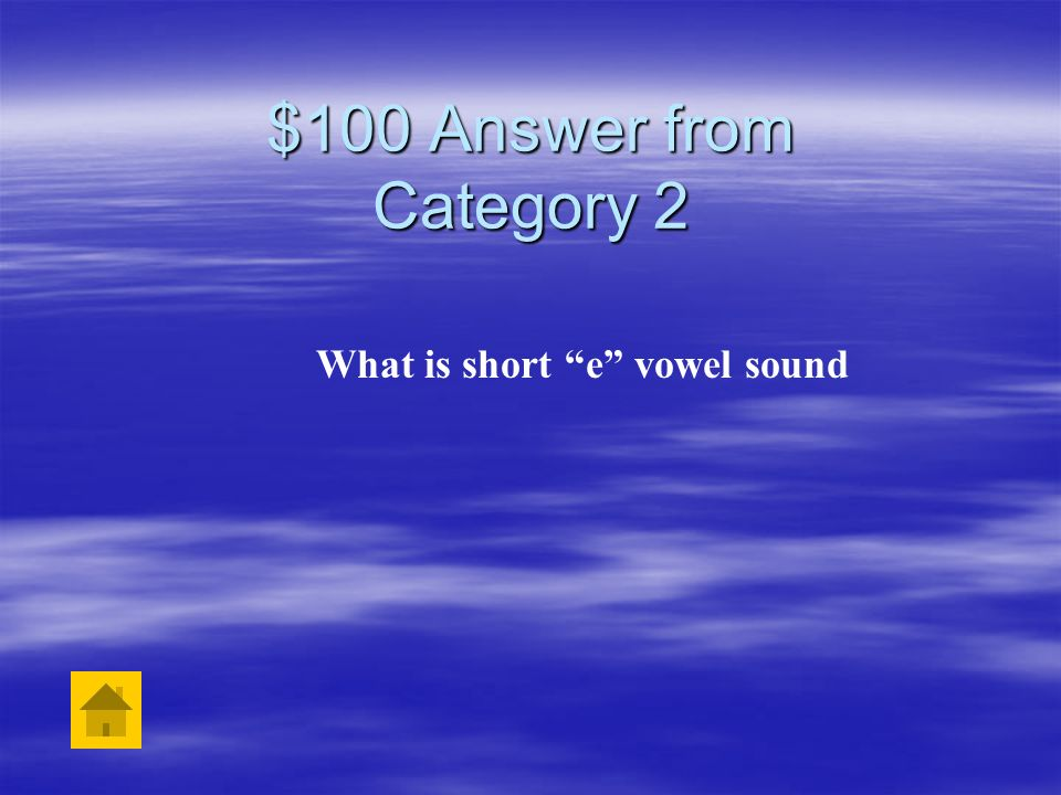 What is short e vowel sound