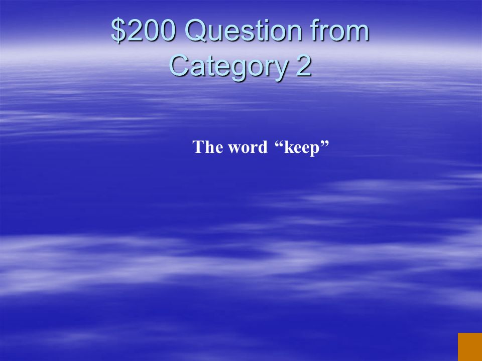 $200 Question from Category 2