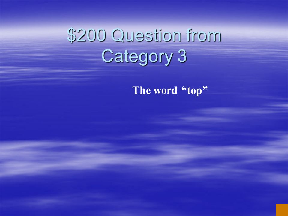 $200 Question from Category 3