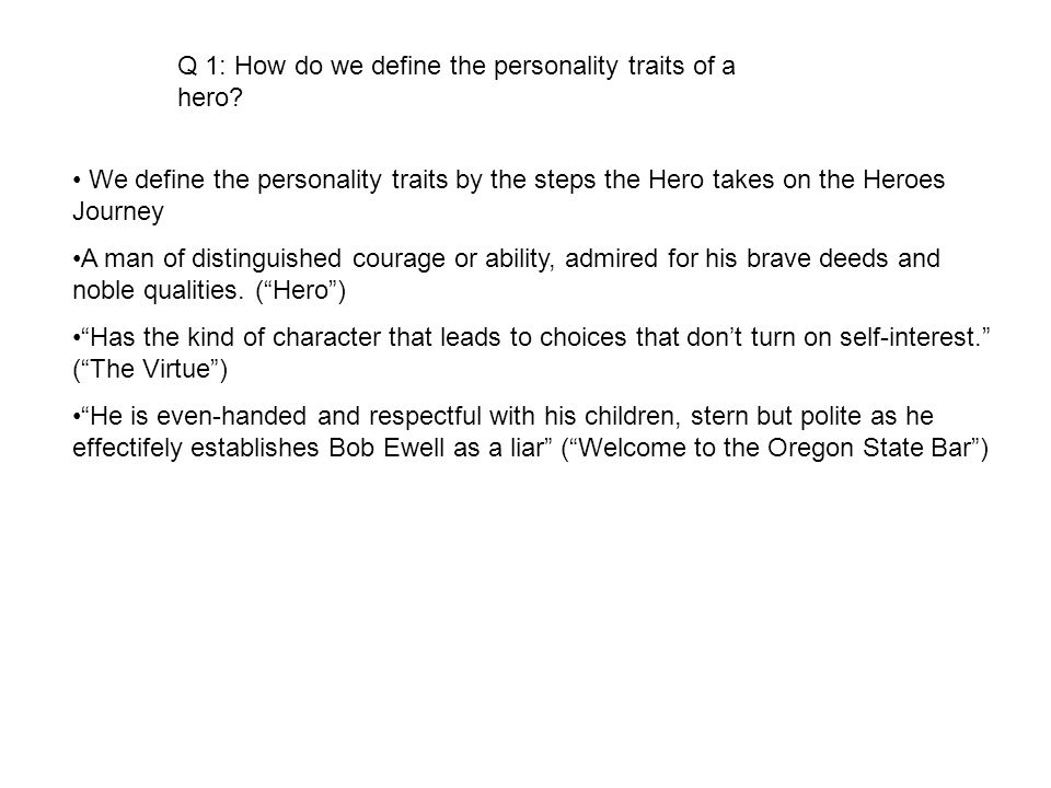 Q 1: How do we define the personality traits of a hero