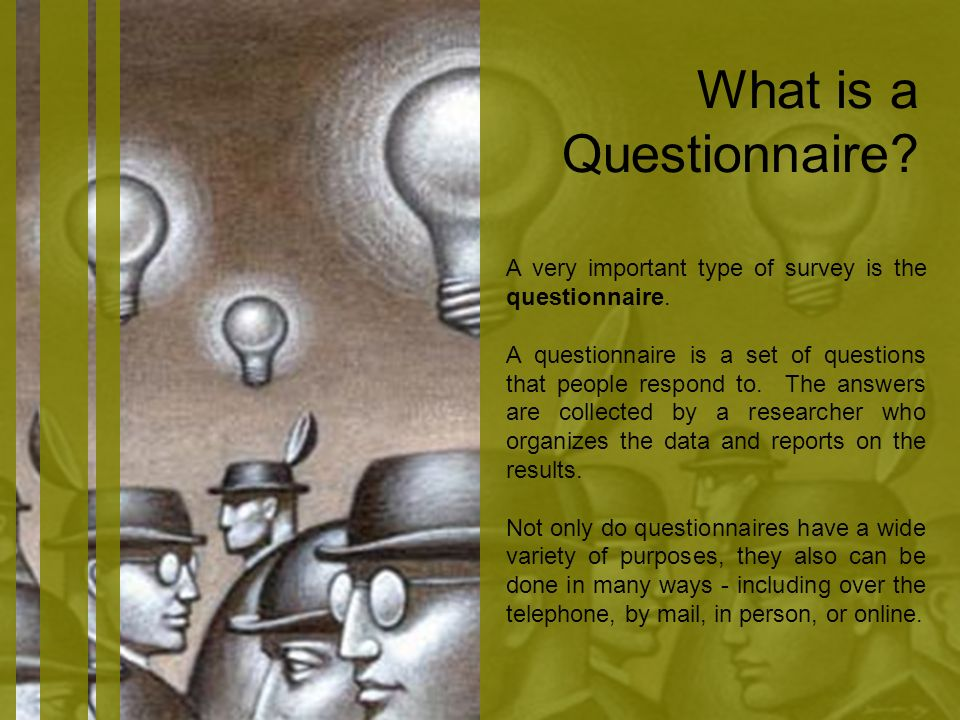 What is a Questionnaire