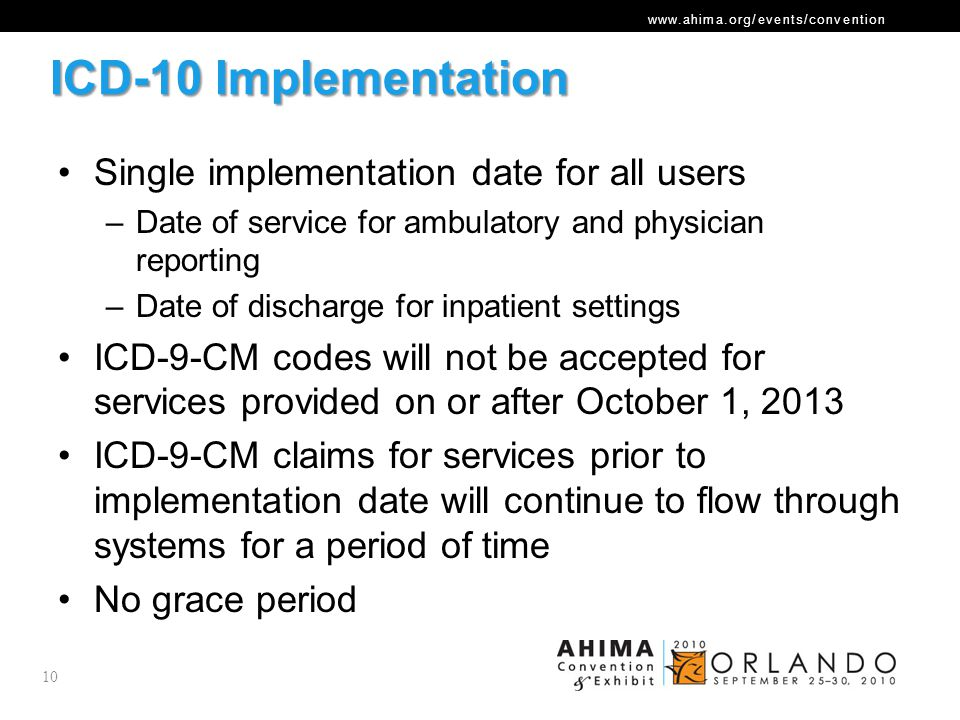 ICD-10 Implementation Single implementation date for all users