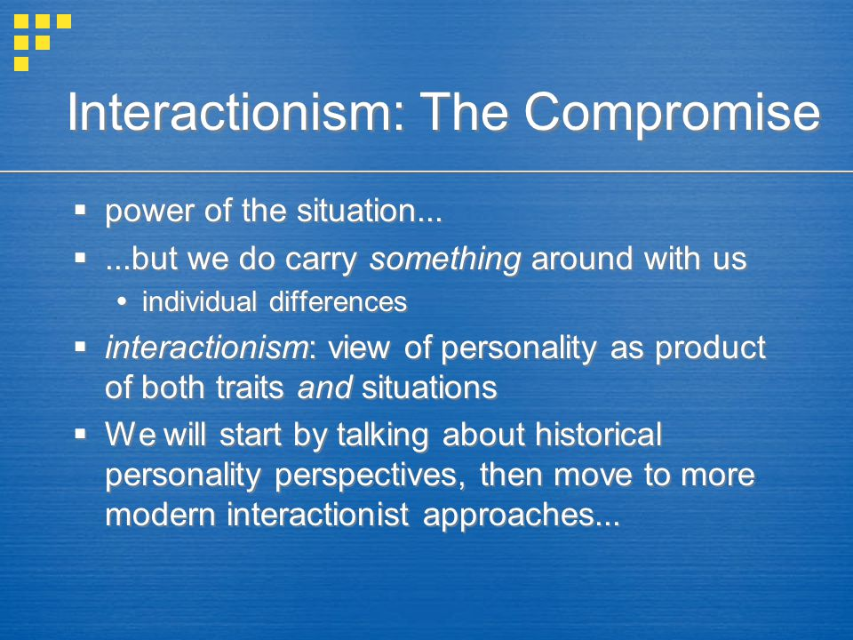 Interactionism: The Compromise