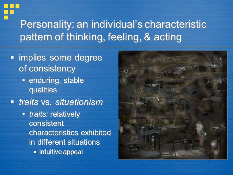 personality the enduring patterns of thought Psychopathology by graham davey series  maladaptive patterns of thought and behaviour that develop in  personality disorders are an enduring patterns of.