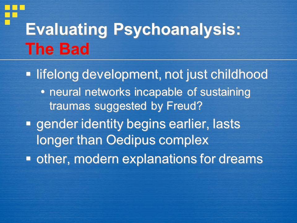 Evaluating Psychoanalysis: The Bad
