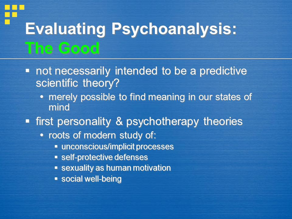 Evaluating Psychoanalysis: The Good