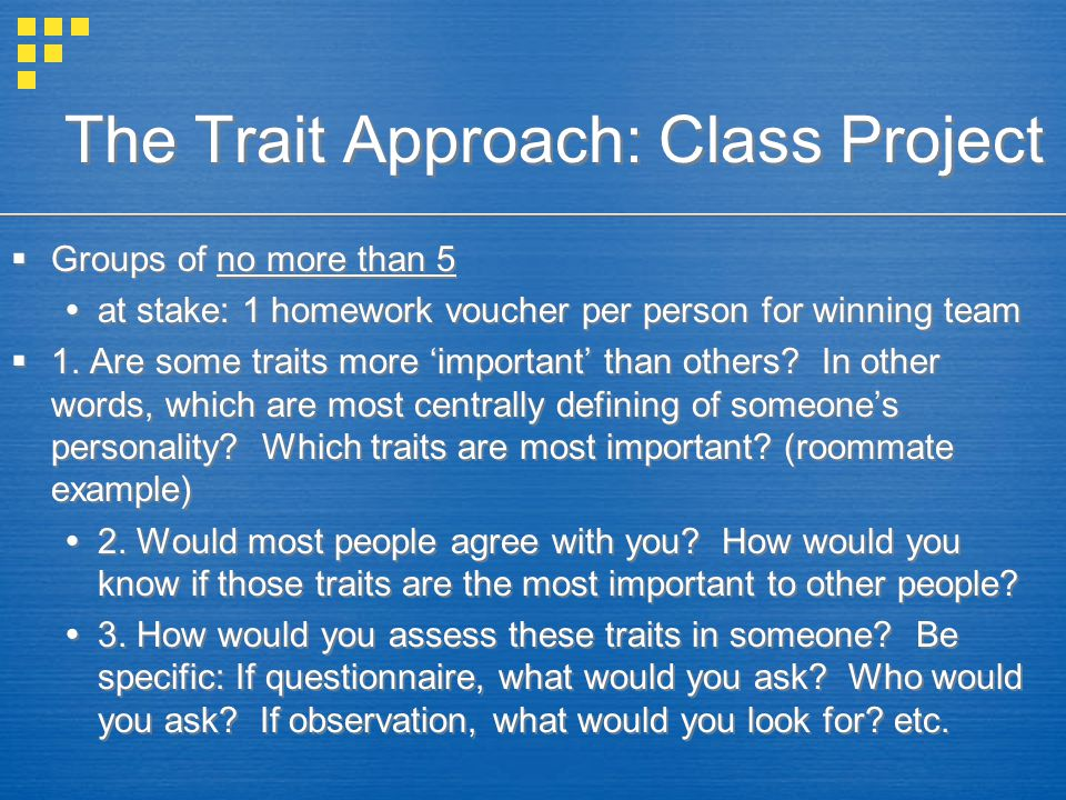 The Trait Approach: Class Project