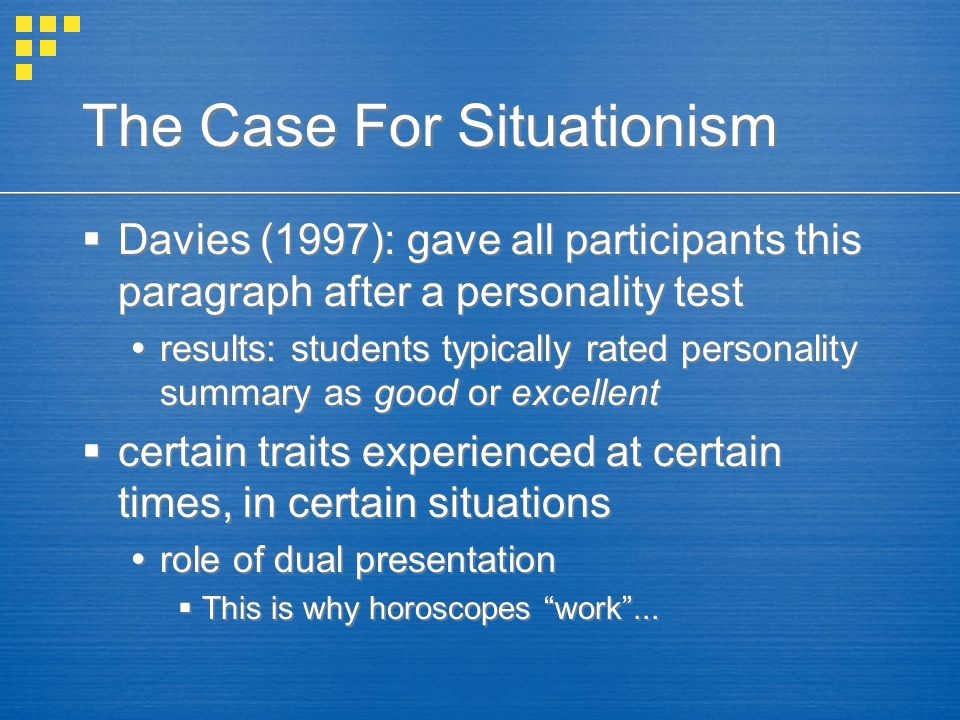 The Case For Situationism