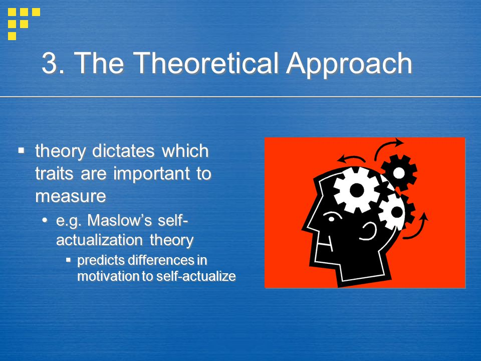 3. The Theoretical Approach
