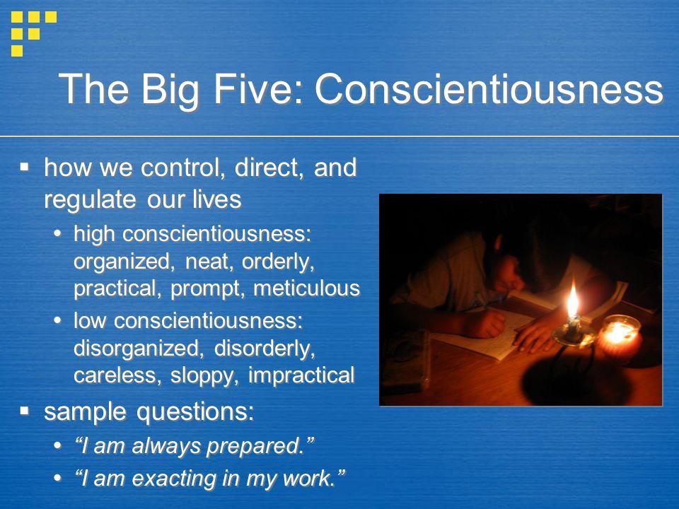 The Big Five: Conscientiousness