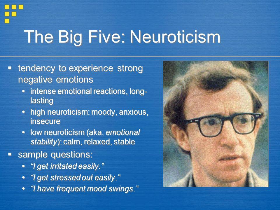 The Big Five: Neuroticism