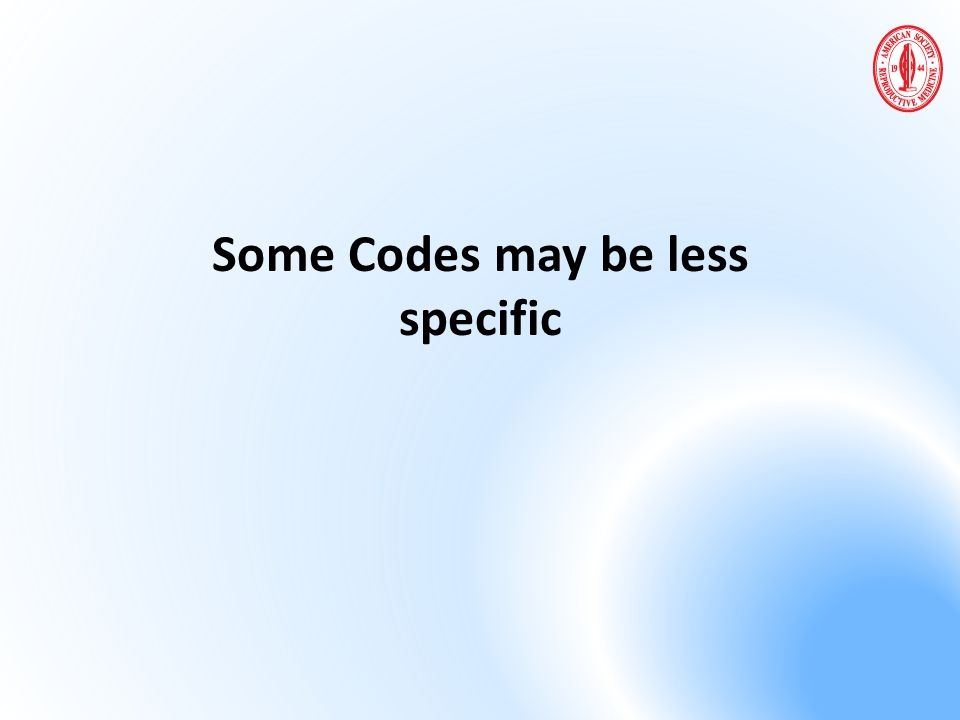 Some Codes may be less specific