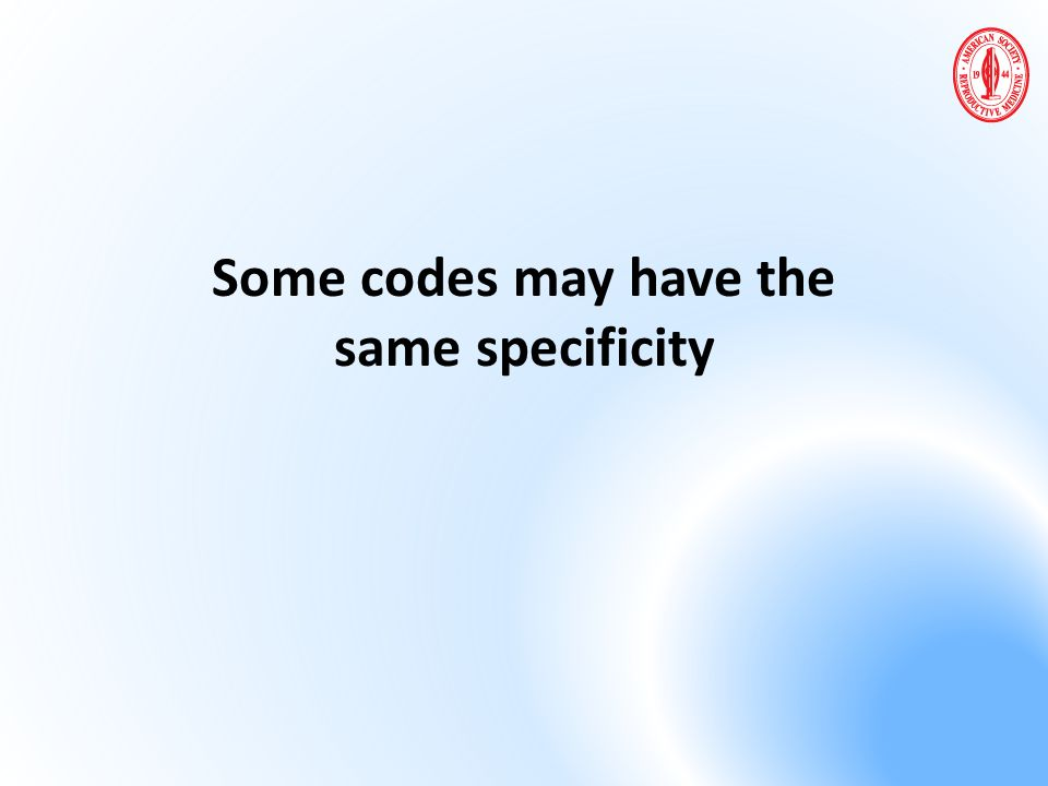 Some codes may have the same specificity