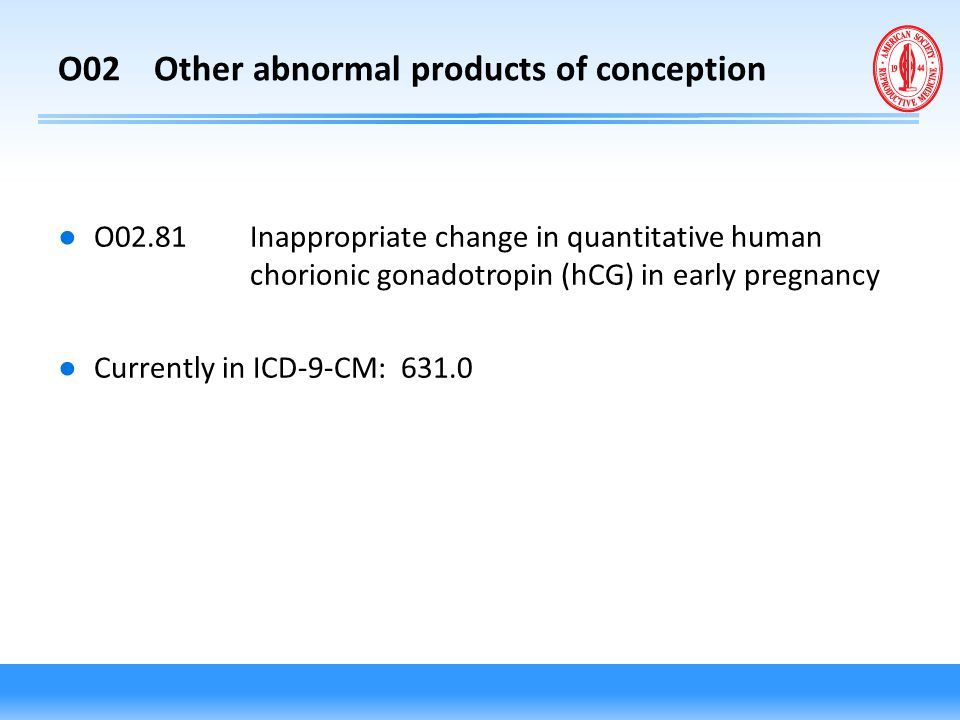 O02 Other abnormal products of conception