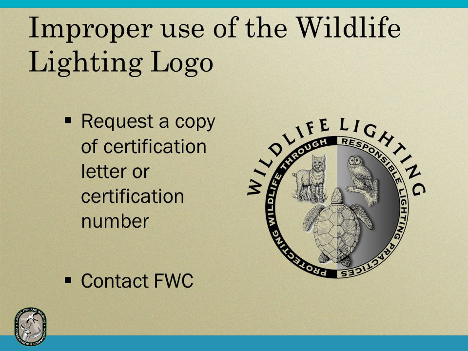 Improper use of the Wildlife Lighting Logo