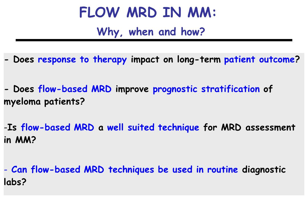 FLOW MRD IN MM: Why, when and how