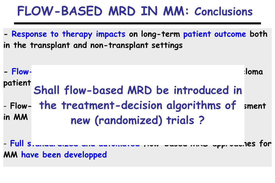 FLOW-BASED MRD IN MM: Conclusions