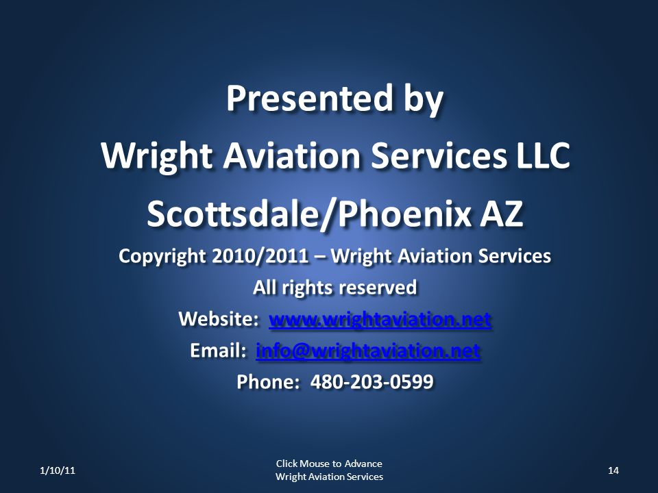 Presented by Wright Aviation Services LLC Scottsdale/Phoenix AZ