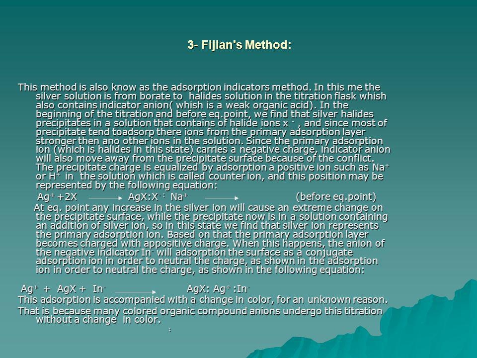 3- Fijian s Method: