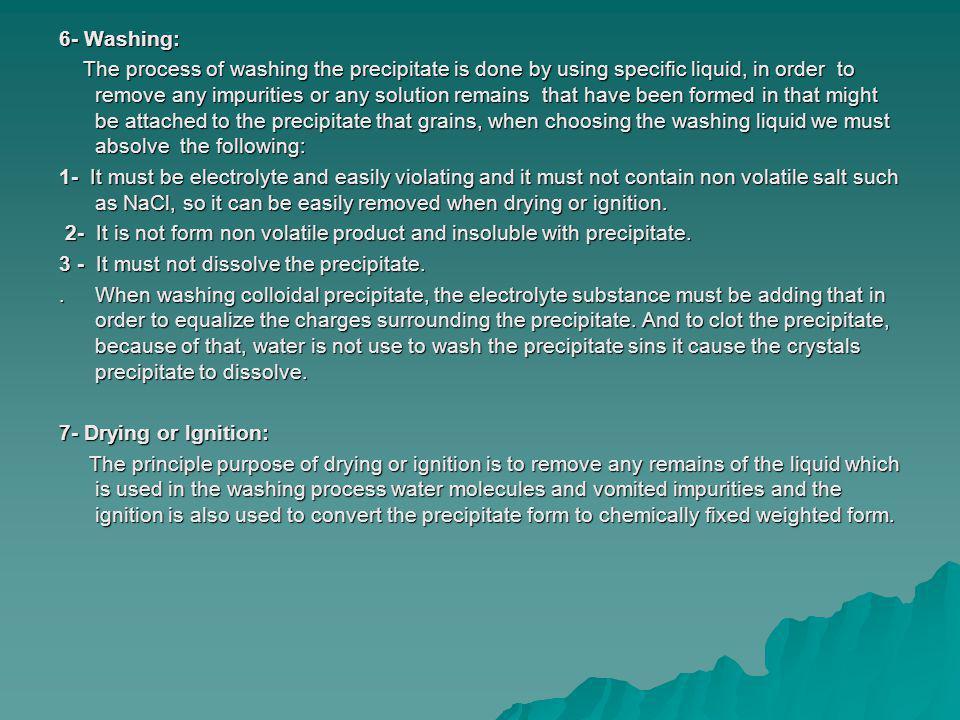 6- Washing: