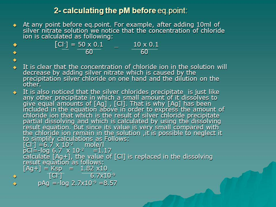 2- calculating the pM before eq.point: