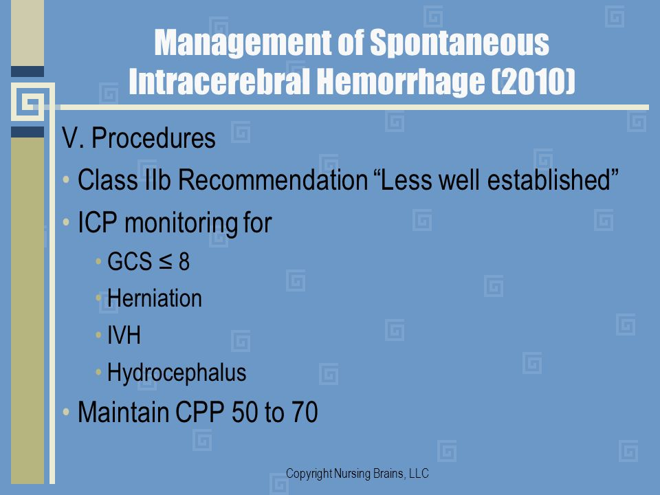 Management of Spontaneous Intracerebral Hemorrhage (2010)