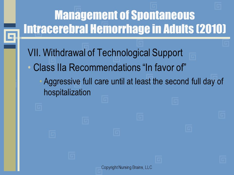 Management of Spontaneous Intracerebral Hemorrhage in Adults (2010)