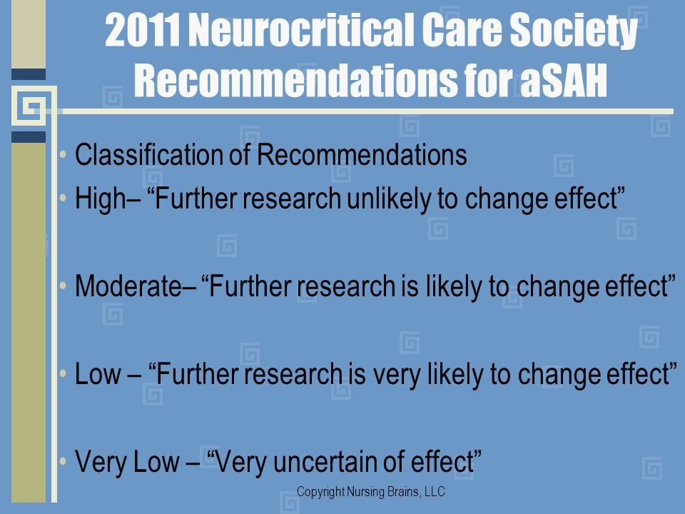 2011 Neurocritical Care Society Recommendations for aSAH
