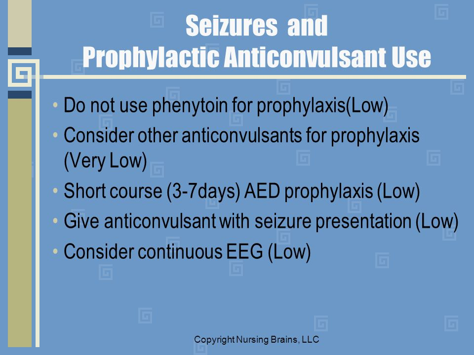 Seizures and Prophylactic Anticonvulsant Use