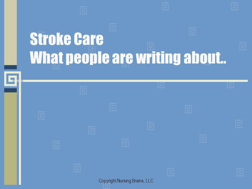 Stroke Care What people are writing about..