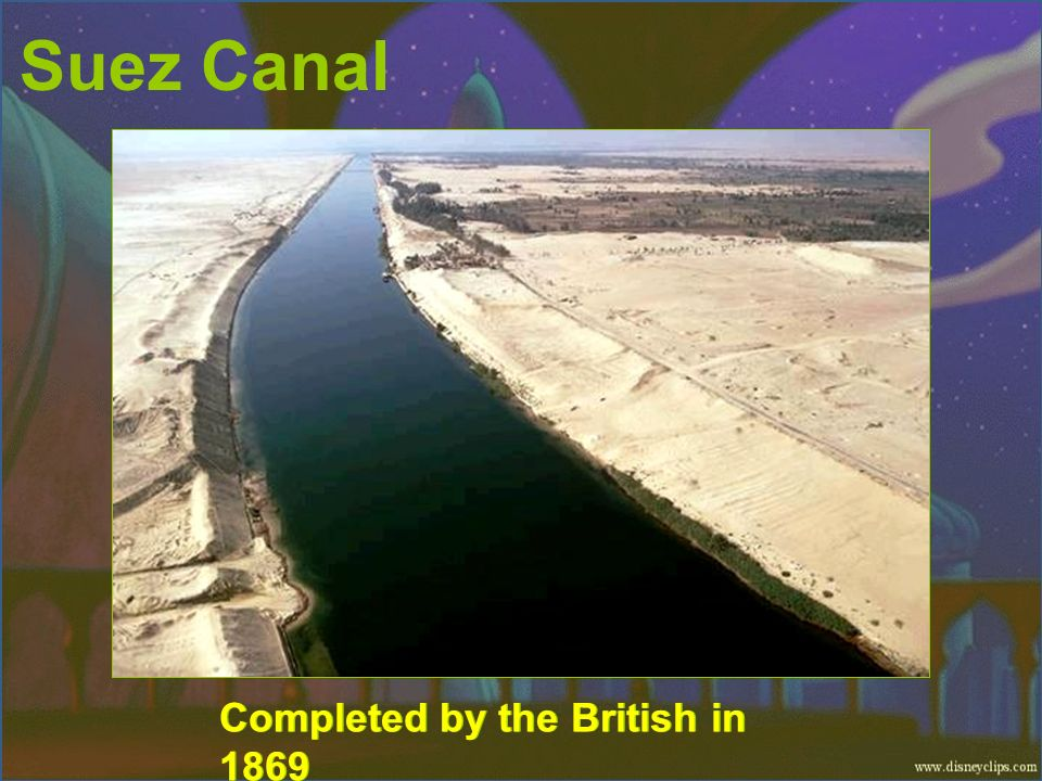 Suez Canal Completed by the British in 1869