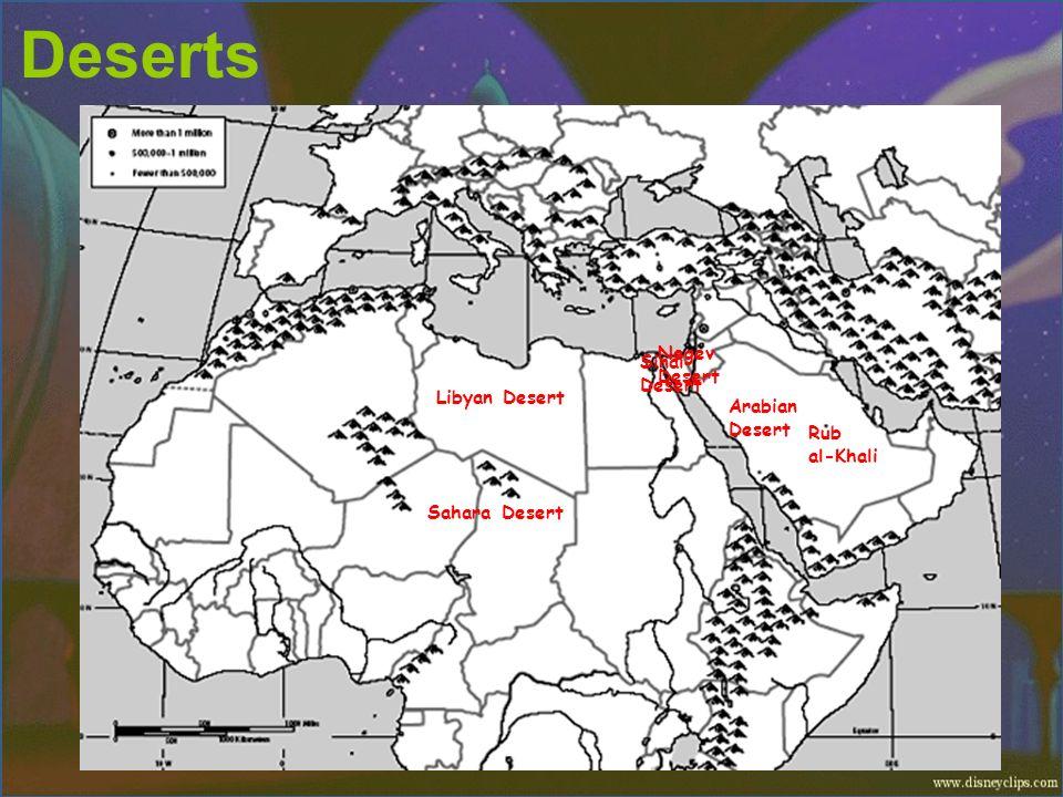 Deserts Negev Desert Sinai Desert Libyan Desert Arabian Desert