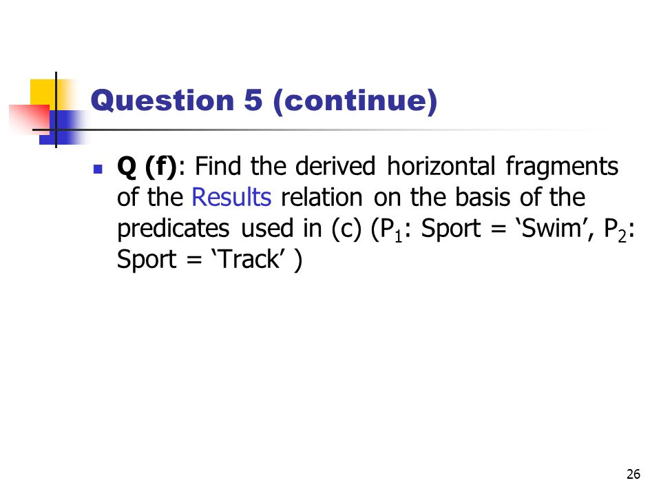 Question 5 (continue)