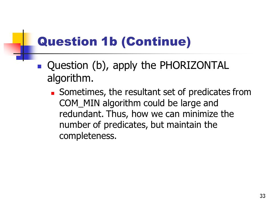 Question 1b (Continue) Question (b), apply the PHORIZONTAL algorithm.