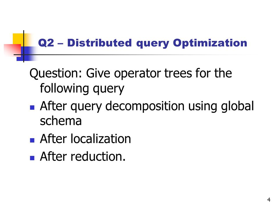 Q2 – Distributed query Optimization