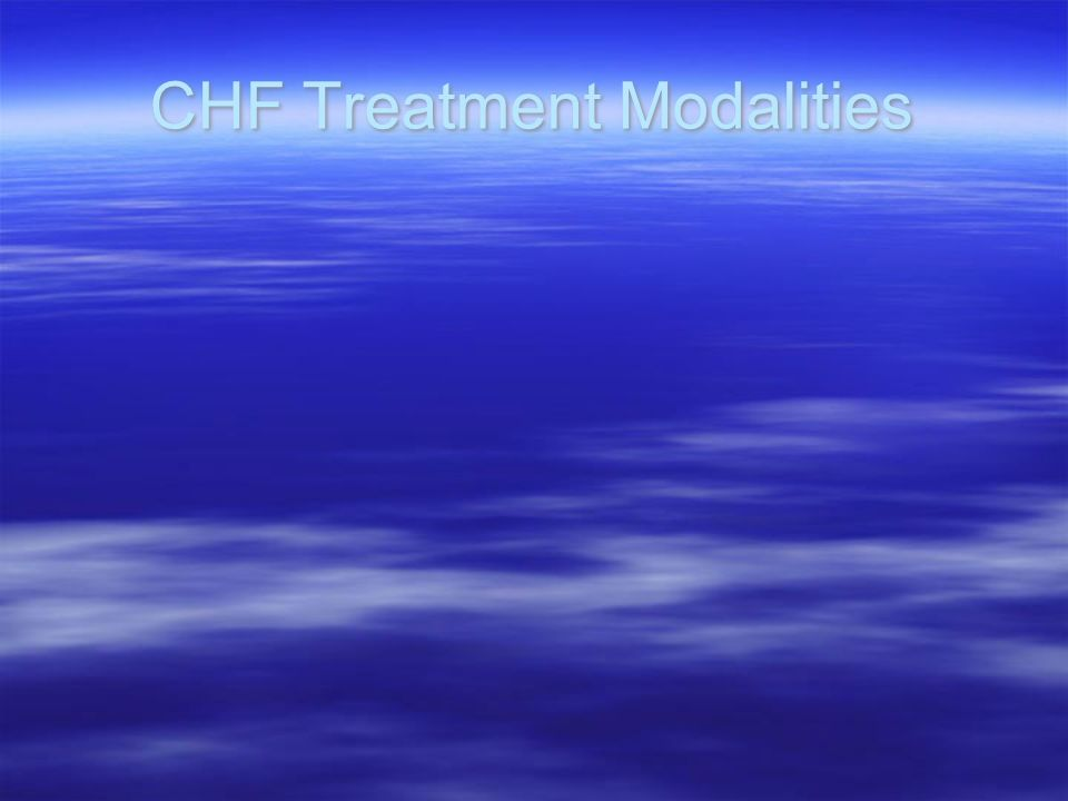 CHF Treatment Modalities