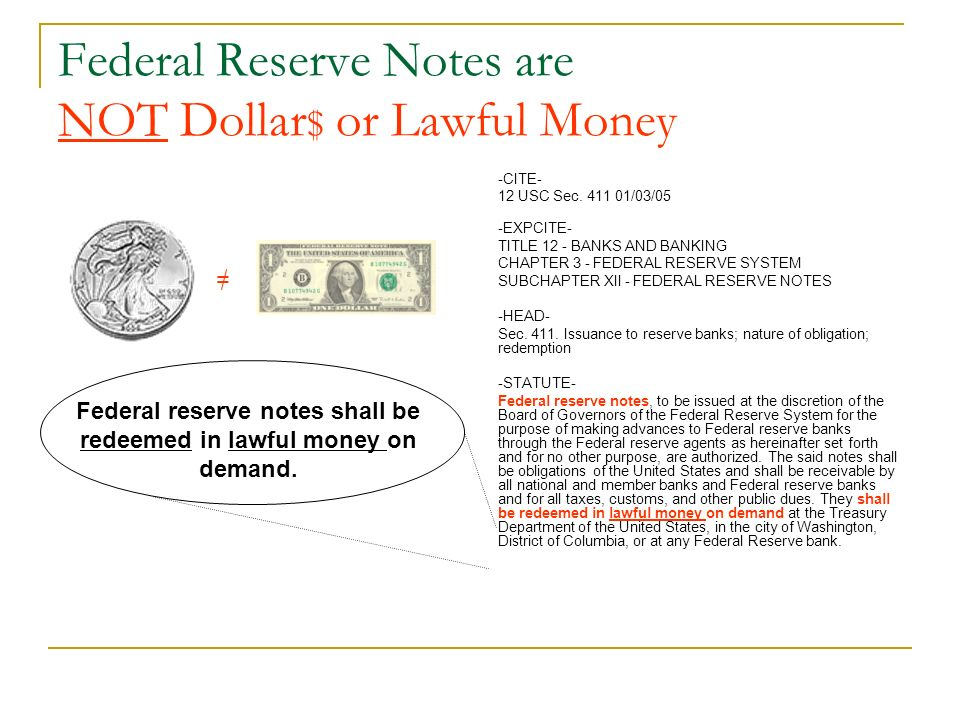 Federal Reserve Notes are NOT Dollar$ or Lawful Money