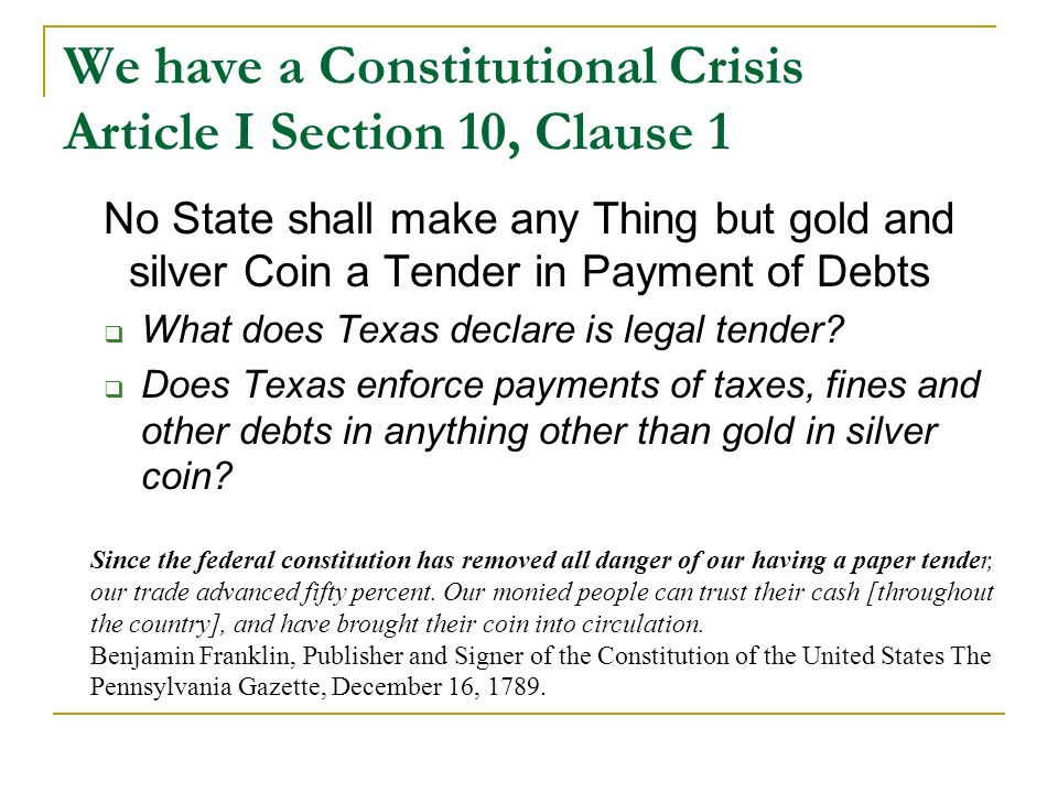 We have a Constitutional Crisis Article I Section 10, Clause 1