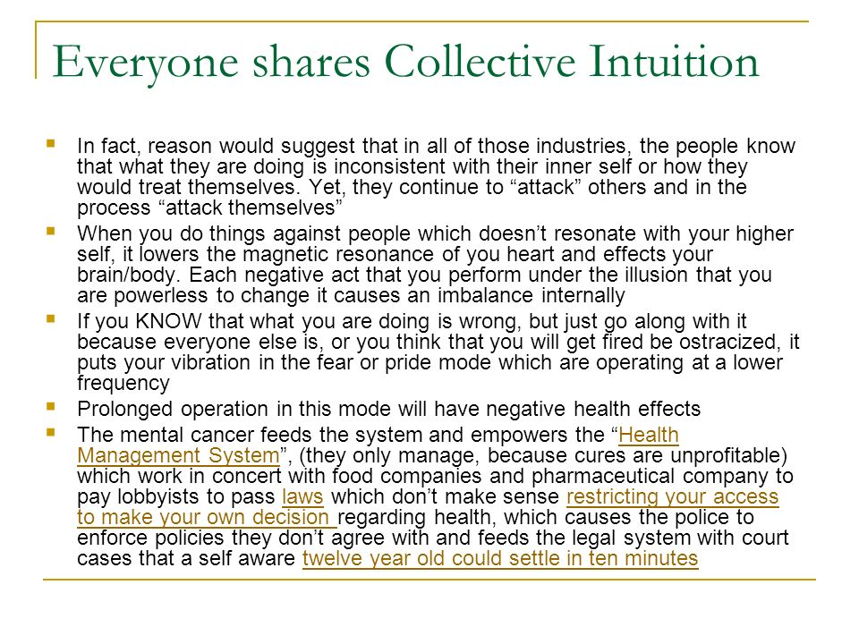 Everyone shares Collective Intuition