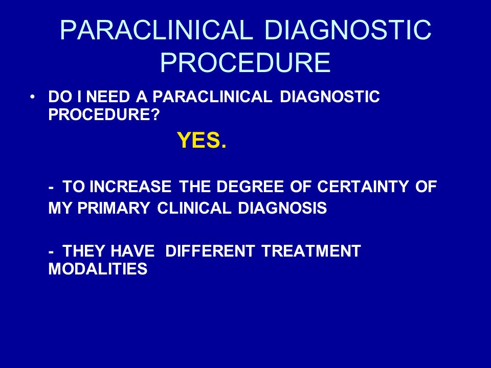 PARACLINICAL DIAGNOSTIC PROCEDURE