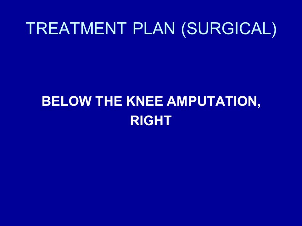 TREATMENT PLAN (SURGICAL)