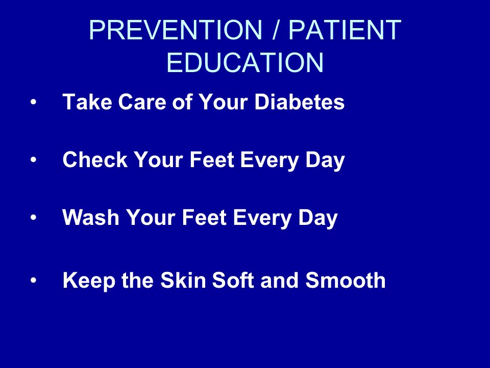 PREVENTION / PATIENT EDUCATION